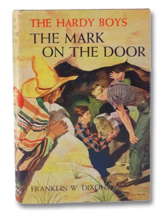 The Mark on the Door (The Hardy Boys Mystery Stories #13), Dixon, Franklin W.