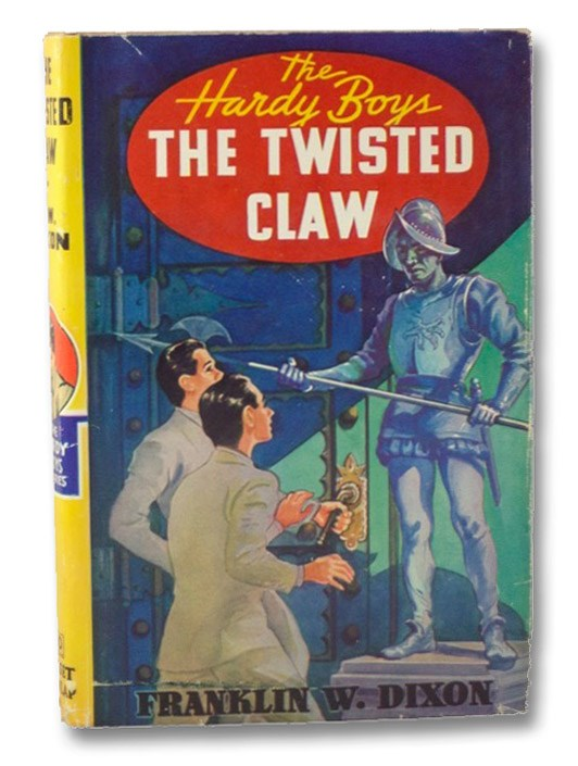 The Twisted Claw (The Hardy Boys Mystery Stories #18), Dixon, Franklin W.