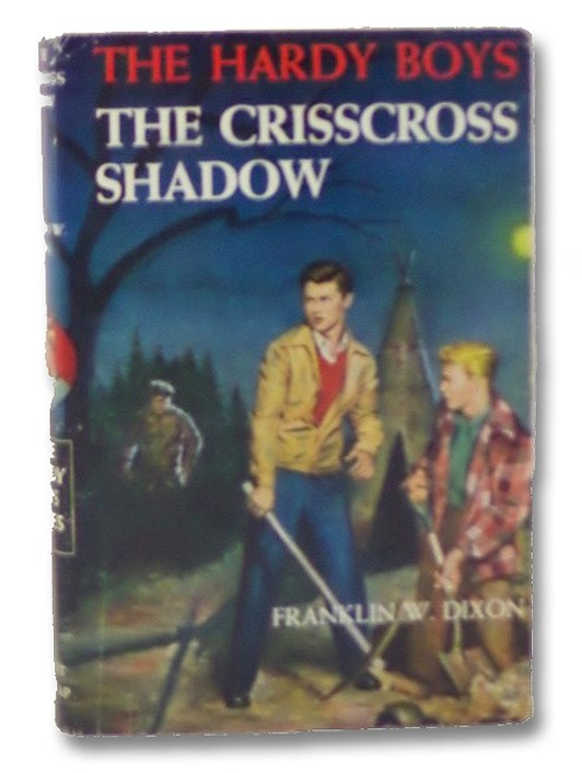 The Crisscross Shadow (The Hardy Boys Mystery Stories #32), Dixon, Franklin W.