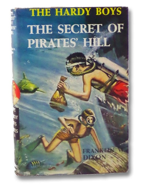 The Secret of Pirates' Hill (The Hardy Boys Mystery Stories #36), Dixon, Franklin W.
