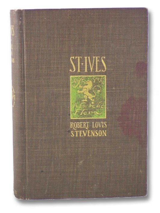 St. Ives: Being the Adventures of a French Prisoner in England, Stevenson, Robert Louis