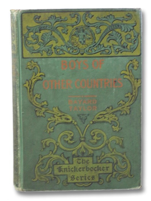 Boys of Other Countries (Bayard Taylor's Travels) (The Knickerbocker Series), Taylor, Bayard
