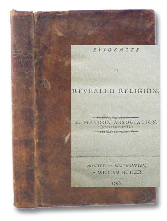 Evidences of Revealed Religion., Mendon Association (Massachusetts.)