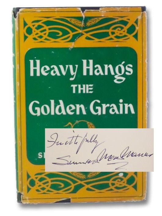 Heavy Hangs the Golden Grain, MacManus, Seumas
