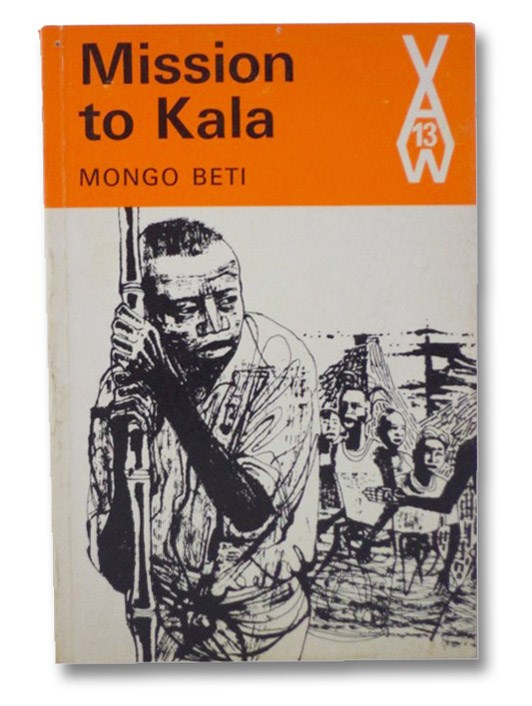 Mission to Kala (African Writers Series 13), Beti, Mongo; Green, Peter