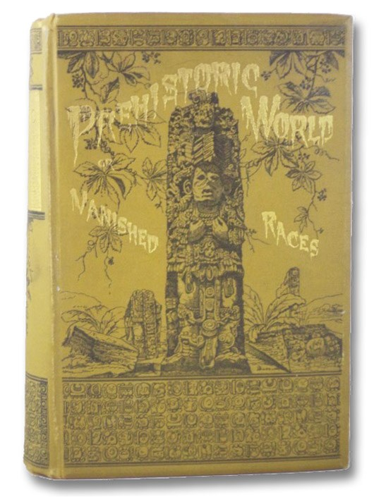 The Prehistoric World: or, Vanished Races, Allen, E.A.