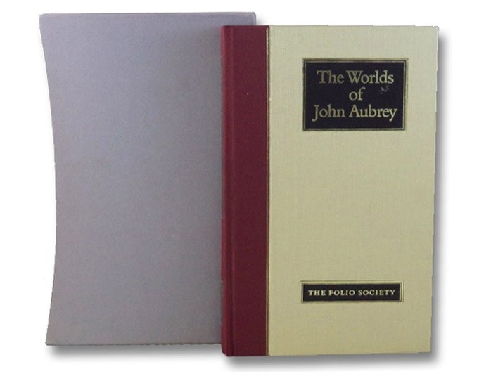 The Worlds of John Aubrey: Being a further selection of Brief Lives, together with excerpts from his writings on antiquities, science and folklore, Aubrey, John; Barber, Richard