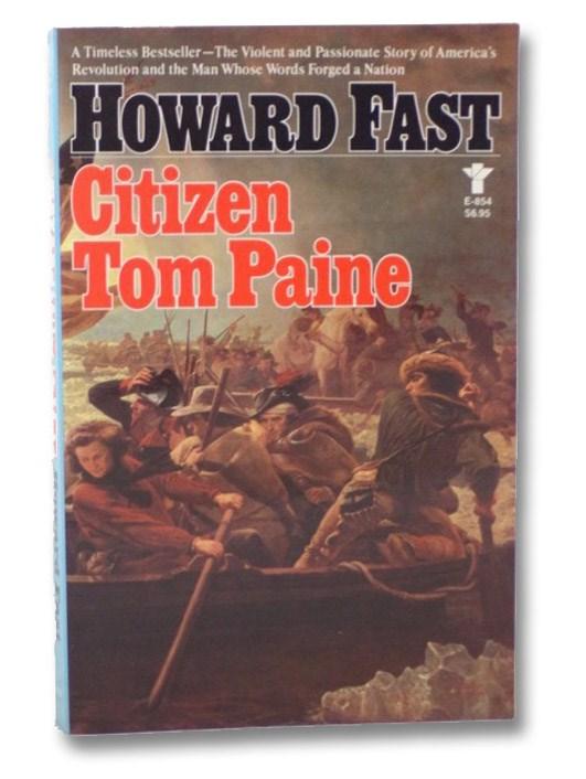 Citizen Tom Paine, Fast, Howard