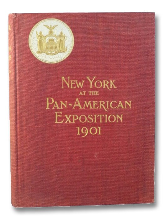 Report of the Board of General Managers of the Exhibit of the State of New York at the Pan-American Exposition, Transmitted to the Legislature March 27, 1902, Board of General Managers of the Exhibit of the State of New York at the Pan-American Exposition