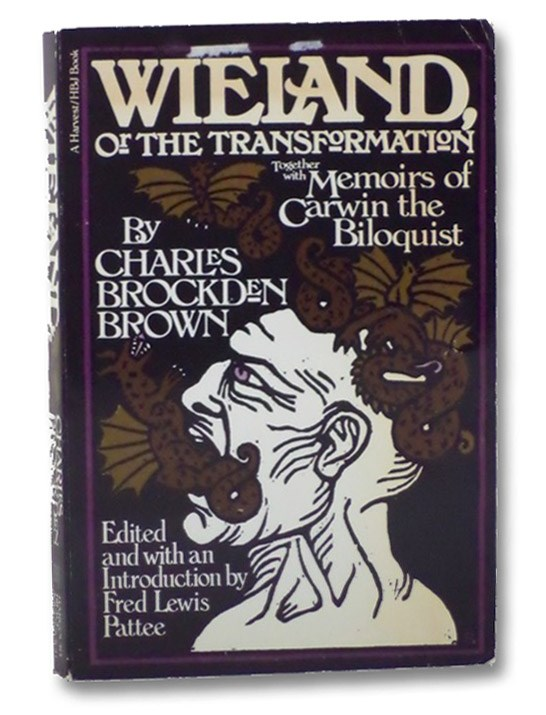 Wieland, Or The Transformation, Together With Memoirs Of Carwin The Biloquist, Brown, Charles Brockden