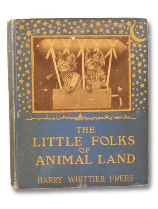 The Little Folks of Animal Land, Frees, Harry Whittier
