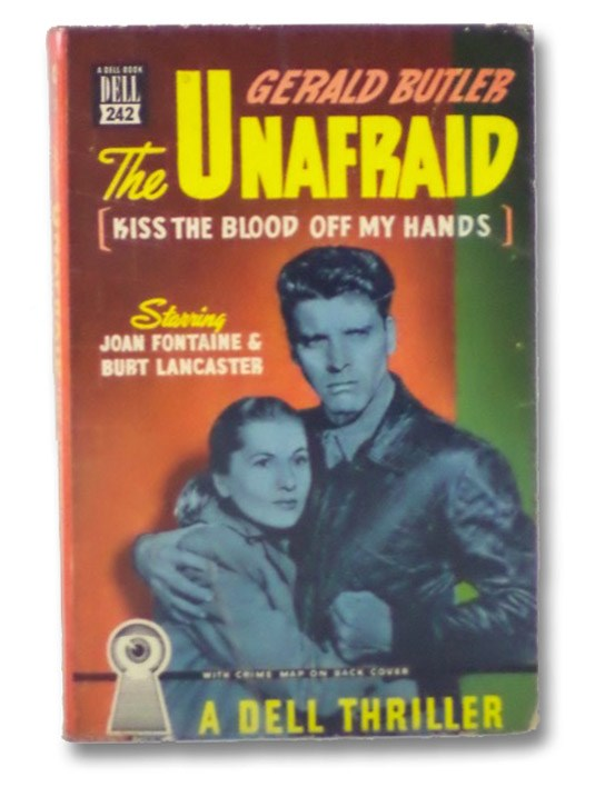 The Unafraid (Kiss the Blood Off My Hands) (Dell Mapback 242), Butler, Gerald