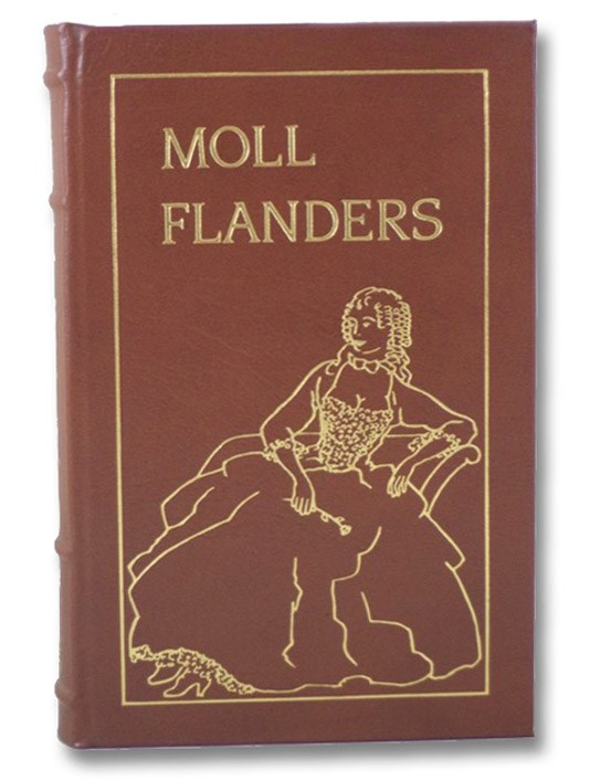 The Fortunes and Misfortunes of the Famous Moll Flanders (The Collector's Library of Famous Editions), Defoe, Daniel