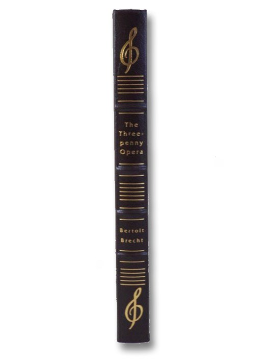 The Threepenny Opera (The Collector's Library of Famous Editions), Brecht, Bertolt; Vesey, Desmond; Bentley, Eric