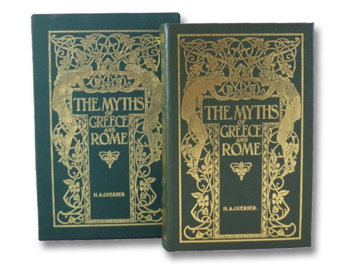 The Myths of Greece & Rome: Their Stories Signification and Origin, Guerber, H.A.