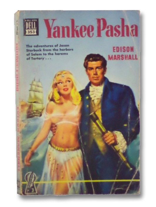 Yankee Pasha (Dell Mapback No. 353), Marshall, Edison