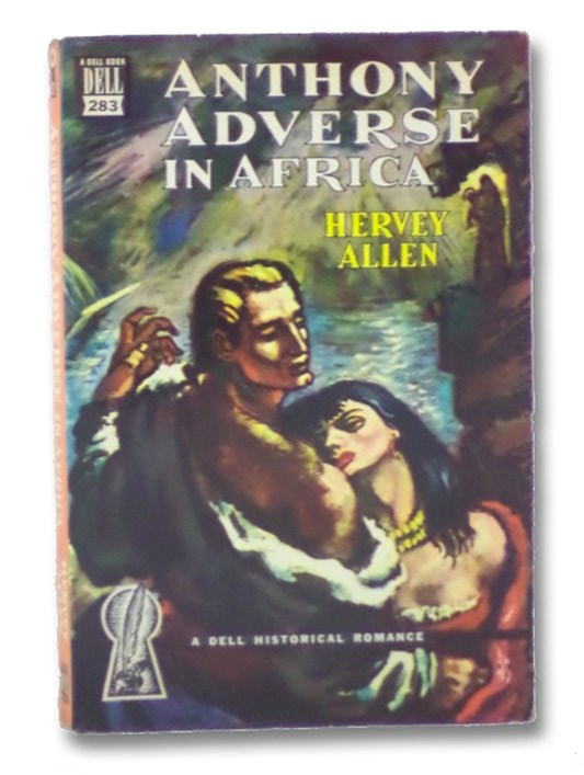 Anthony Adverse in Africa (Dell Mapback No. 283), Allen, Hervey