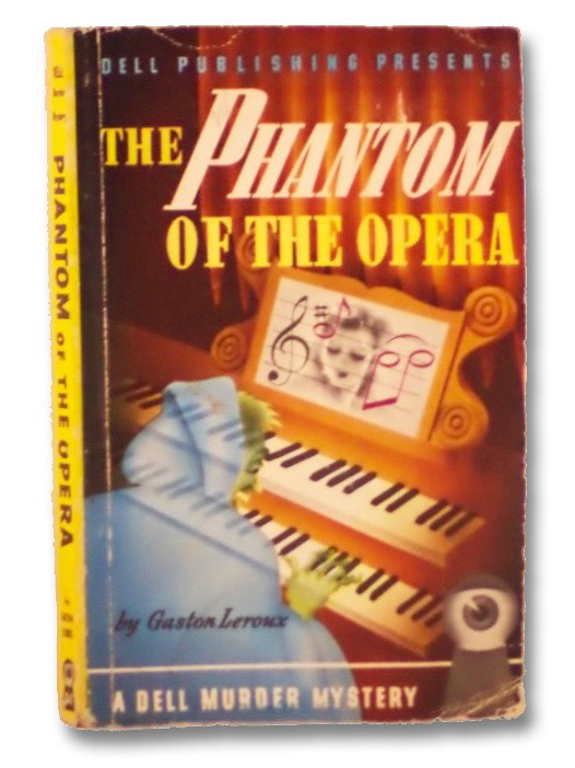 The Phantom of the Opera (Dell Mapback 24), Leroux, Gaston