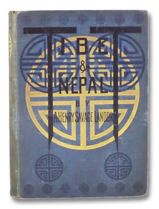 Tibet & Nepal, Landor, A. Henry Savage