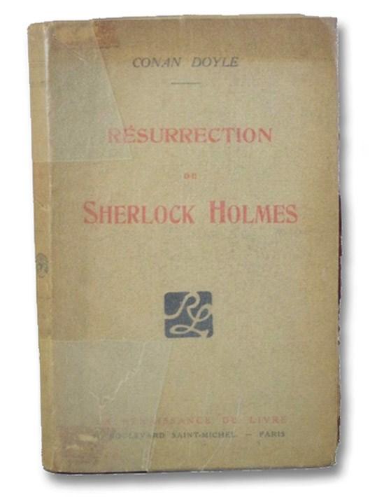 La Resurrection de Sherlock Holmes [The Return of Sherlock Holmes], Conan Doyle (Doyle, Arthur Conan)