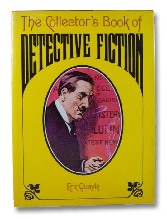 The Collector's Book of Detective Fiction, Quayle, Eric