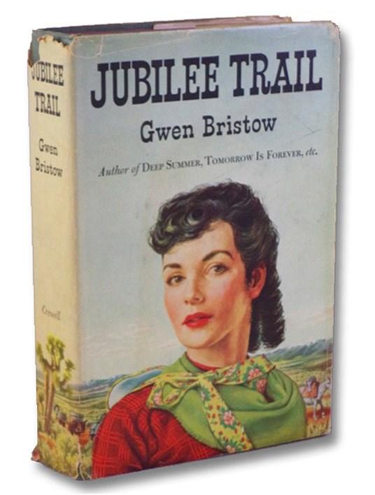 Jubilee Trail, Bristow, Gwen