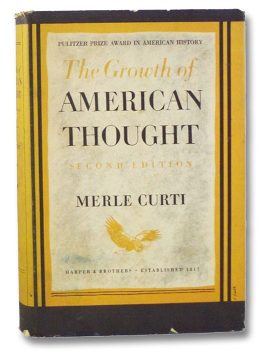 The Growth of American Thought, Curti, Merle