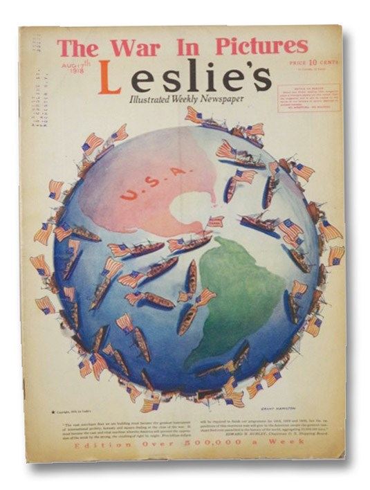 Leslie's Illustrated Weekly Newspaper; August 17, 1918 No. 3284, Leslie's Weekly; Sleicher, John A.