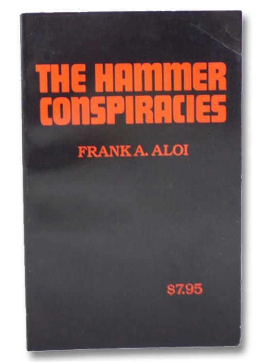 The Hammer Conspiracies, Aloi, Frank A.
