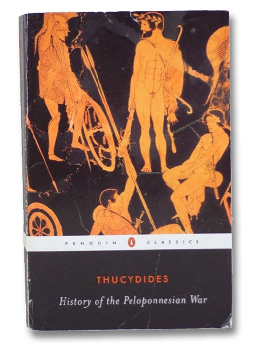 History of the Peloponnesian War, Thucydides; Warner, Rex (Translator); Finley, M.I. (Introduction/Notes)