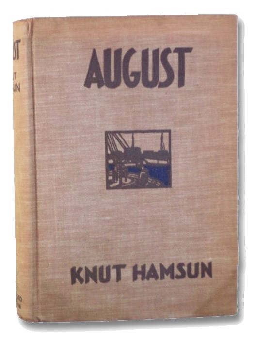 August, Hamsun, Knut; Gay-Tifft, Eugene