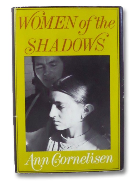 Women of the Shadows, Cornelisen, Ann