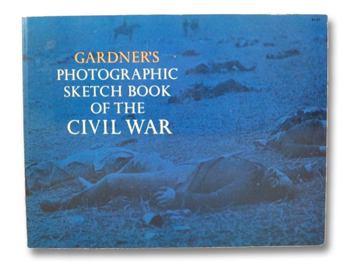 Gardner's Photographic Sketch Book of the Civil War (Dover Photography Collections), Gardner, Alexander; Bleiler, E.F.