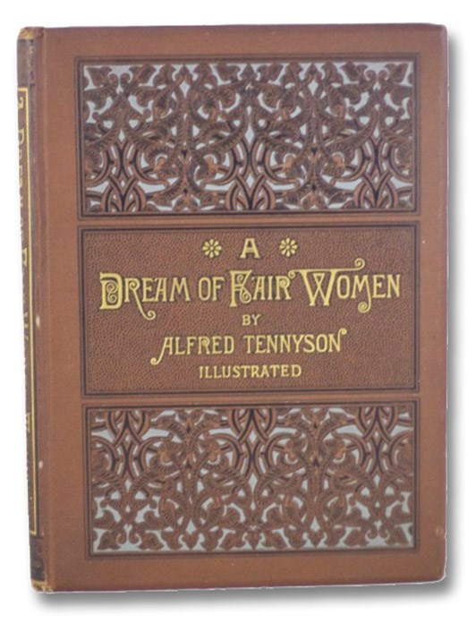 A Dream of Fair Women, Tennyson, Alfred [Lord]