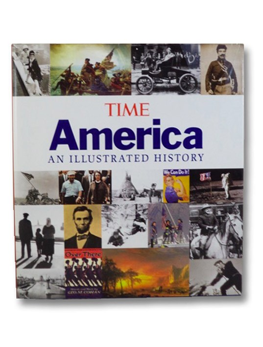 America: An Illustrated History (Time), Editors of Time
