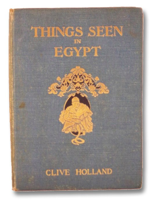 Things Seen in Egypt, Holland, Clive