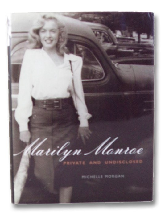 Marilyn Monroe: Private and Undisclosed, Morgan, Michelle