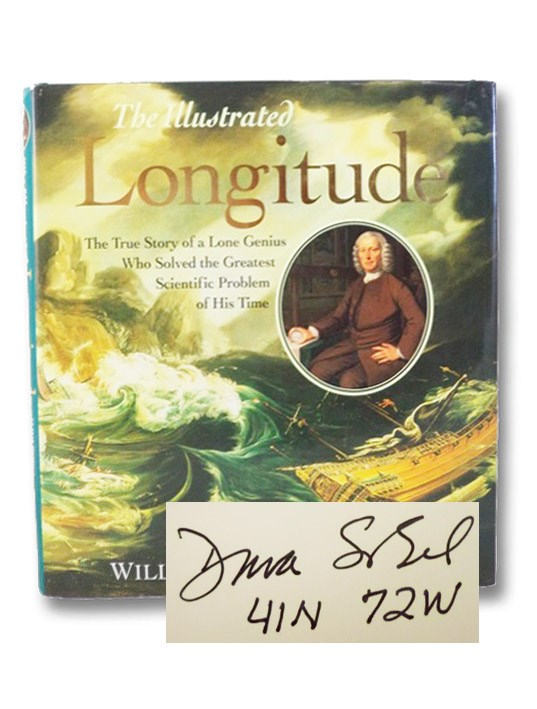 The Illustrated Longitude: The True Story of the Lone Genius Who Solved the Greatest Scientific Problem of His Time, Sobel, Dana