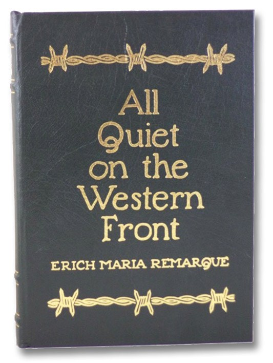 All Quiet on the Western Front (The Collector's Library of Famous Editions), Remarque, Erich Maria; Hansen, Harry
