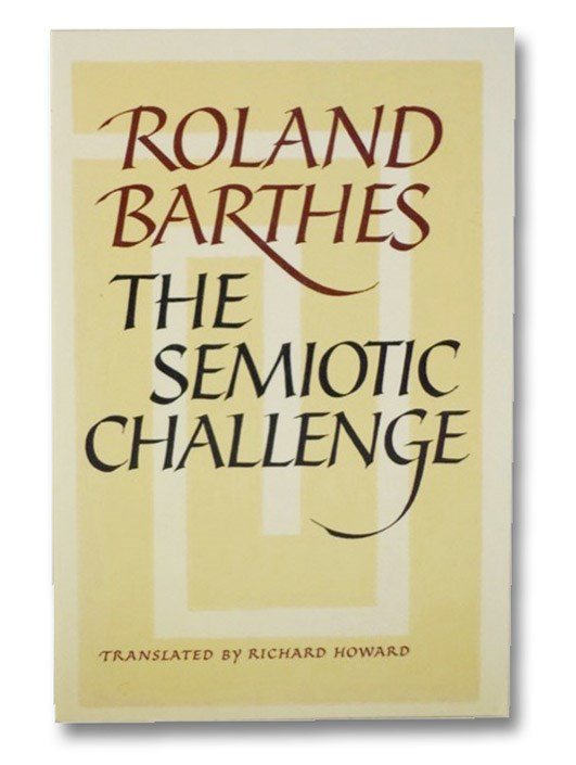 The Semiotic Challenge, Barthes, Roland