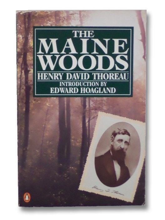 The Maine Woods, Thoreau, Henry David; Hoagland, Edward