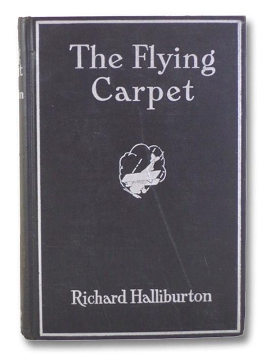 The Flying Carpet, Halliburton, Richard