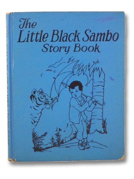 The Little Black Sambo Story Book [Including: The Story of Little Black Sambo; Little Black Sambo and the Baby Elephant; Little Black Sambo and the Tiger Kitten; Little Black Sambo and the Monkey People; Little Black Sambo in the Bears' Den; Little Black Sambo and the Crocodiles], Bannerman, Helen; Ver Beck, Frank