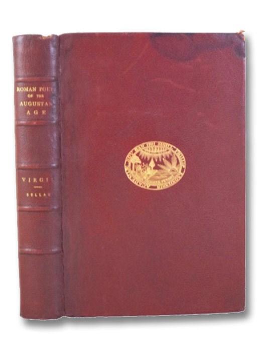 The Roman Poets of the Augustan Age: Virgil, Sellar, W.Y.