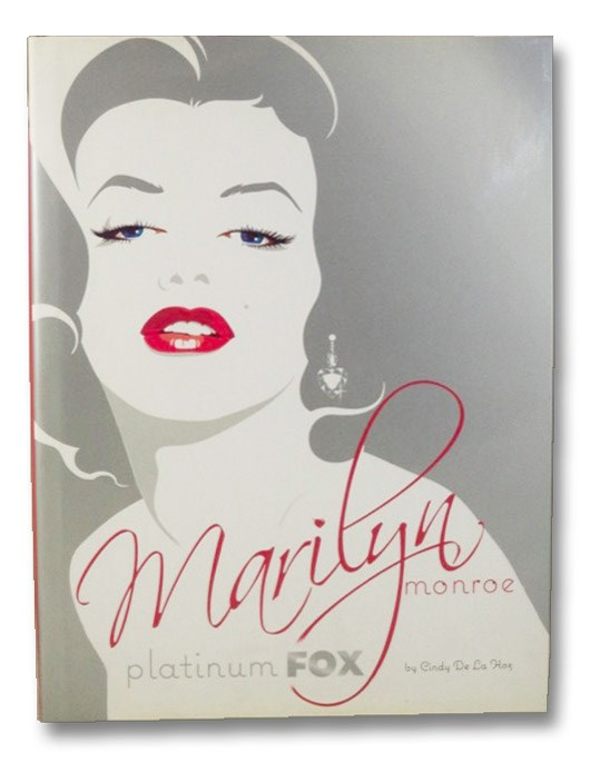 Marilyn Monroe: Platinum Fox, De La Hoz, Cindy