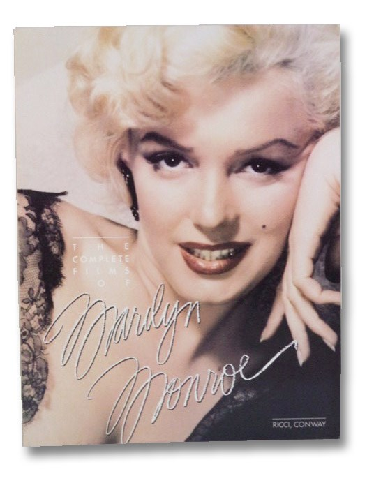 The Complete Films of Marilyn Monroe, Conway, Michael; Ricci, Mark