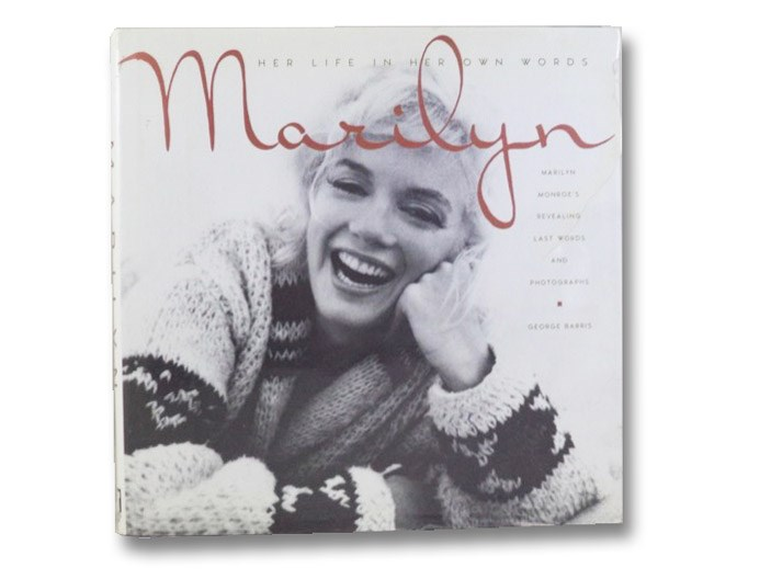 Marilyn: Her Life in Her Own Words, Barris, George