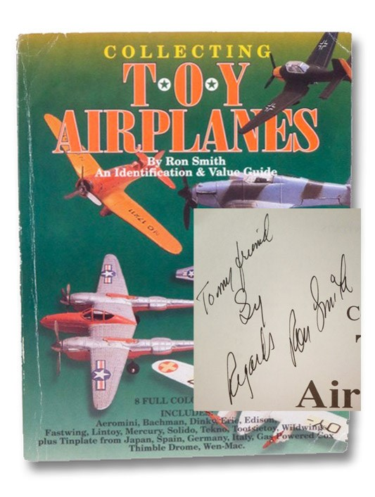 Collecting Toy Airplanes: An Identification & Value Guide - 8 Full Color Pages Includes: Aeromini, Bachman, Dinky, Erie, Edison, Fastwing, Lintoy, Mercury, Solido, Tekno, Tootsietoy, Wildwings, plus Tinplate from Japan, Spain, Germany, Italy, Gas Powered Cox Thimble Drome, Wen-Mac, Smith, Ron