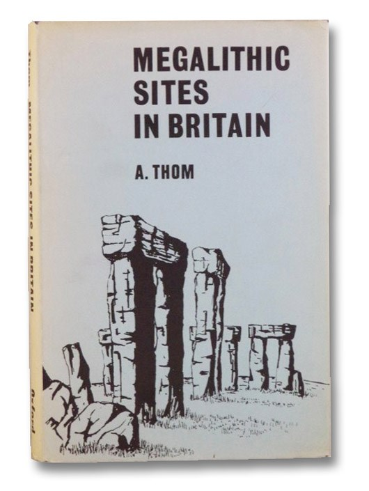 Megalithic Sites in Britain, Thom, A.