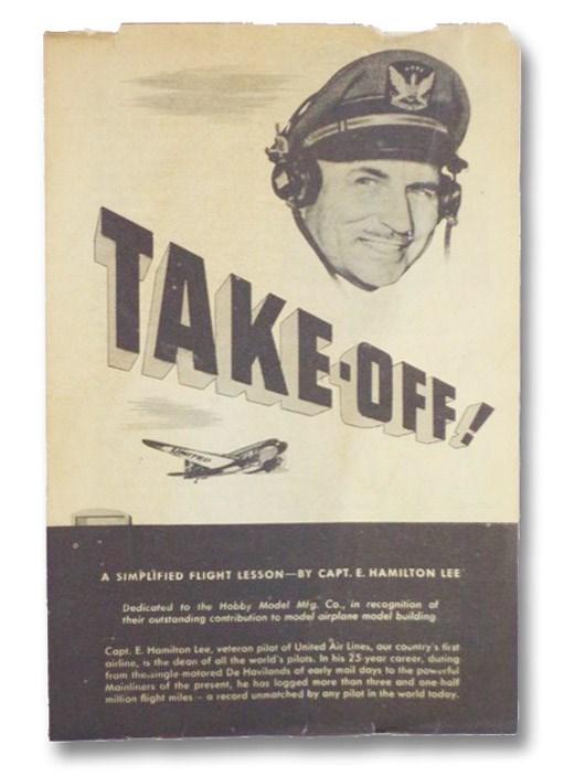 Take-Off! A Simplified Flight Lesson, Lee, E. Hamilton